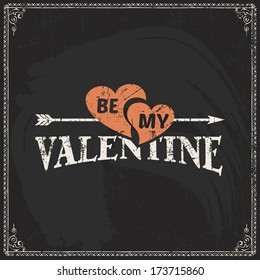 Happy Valentine's day typographical vector holiday card. Blackboard grunge background.