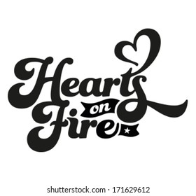 Happy Valentine's Day - Typography, Hearts on fire