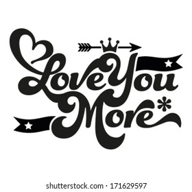 Happy Valentine's Day - Typography, love you more