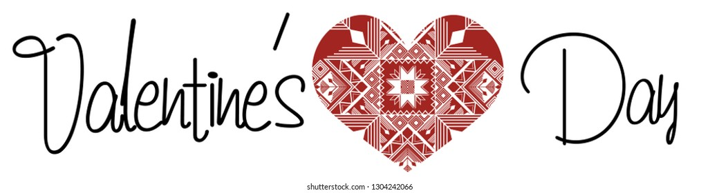 Happy Valentines Day typography poster with handwritten calligraphy text, isolated on white background and heart in the form of folk ornament. Vector illustration