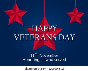 Happy Veterans Day 11th of November. Honoring all who served. Red five-pointed star on blue background. Vector illustration