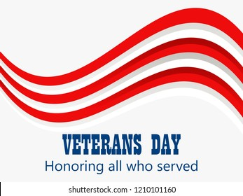 Happy Veterans Day 11th of November. Honoring all who served. Greeting card with red and white stripes. American Flag. Vector illustration