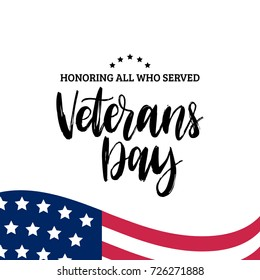 Happy Veterans Day lettering with USA flag illustration. November 11 holiday background. Celebration poster with stars and stripes. Greeting card in vector.