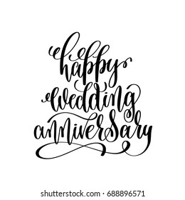 happy wedding anniversary - black and white hand ink lettering phrase celebration design greeting card, calligraphy vector illustration