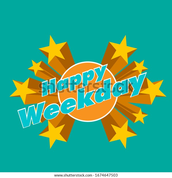 happy weekday, beautiful greeting card background or template banner with star theme. vector design illustration