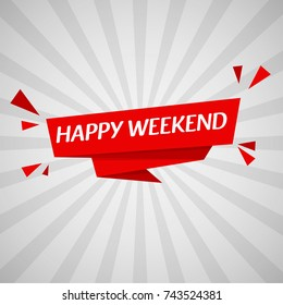 happy weekend greeting banner vector with white background