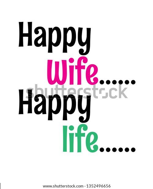 Happy Wife Happy Life Family Vector Stock Vector (Royalty ...
