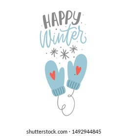 Happy winter hand lettering phrase with mittens illustration for stickers, card, print. Modern winter seasonal kids illustration.