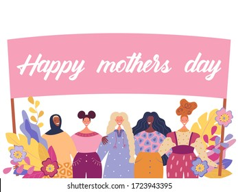 Happy women of different cultures stand and interact with each other. Happy Mothers Day, Mothering Sunday, element for feminism, women's card, poster, banner, wallpaper, wrapping, background. Vector.