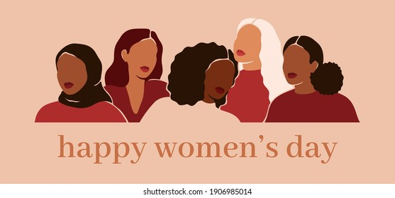 Happy women's day card with Five women of different ethnicities and cultures stand side by side together. Strong and brave girls support each other. Sisterhood and females friendship. Vector