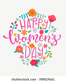Happy Women's day card with handdrawn lettering on floral frame. Vector Illustration for your design.