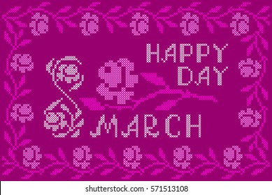 Happy Womens Day Embroidered Handmade Cross-stitch Ethnic Greeting Card with flowers on the  Pink Background. Festive Frame, Vintage.
