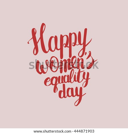 Happy Womens Equality Day letterrring