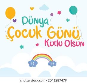 happy world childrens day turkish: dunya cocuk gunu kutlu olsun