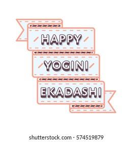 Happy Yogini Ekadashi day emblem isolated vector illustration on white background. 20 june indian religious holiday event label, greeting card decoration graphic element