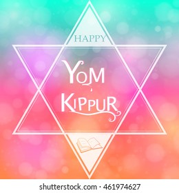 Happy Yom Kippur design with Star of david and book on colorful bright bokeh background. Vector illustration. EPS 10.