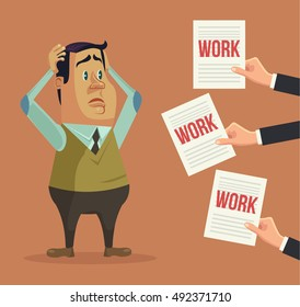 Hard work. Busy man character. Hands give many works. Vector flat cartoon illustration