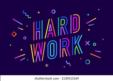 Hard work. Poster banner with text Hard Work for emotion, inspiration and motivation. Trendy hand-drawn design elements for business theme. Design for hard work, flyer, poster. Vector Illustration