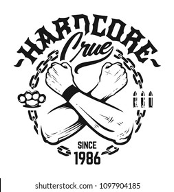 Hardcore Emblem with crossed hands, chain, bullets, brass knuckles and lettering. Black monochrome vector print design isolated on white.