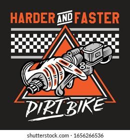 Harder and Faster Dirt Bike Motocross Emblem Badge Style Illustration