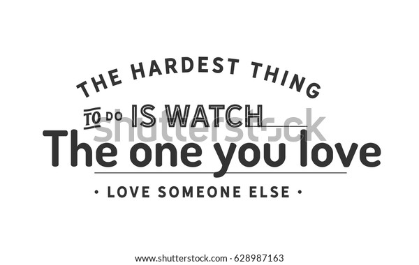Hardest Thing Do Watch One You Stock Image   Download Now