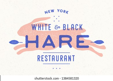 Hare, rabbit. Vintage logo, retro print, poster for Butchery meat shop with text Hare, typography, rabbit or hare silhouette. Label template rabbit for meat business. Vector Illustration