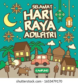 Hari Raya Aidilfitri celebration scene greetings template with wooden house, cow, cresent moon, mosque, pelita, fireworks, car, ketupat (rice dumpling). (translation: Happy Fasting Day