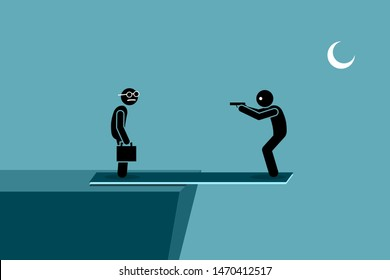 Harming other people and self harm at the same time. Man try to kill another person while standing on a plank outside the ledge of a hill. If the other person dies, he will die too by falling down.