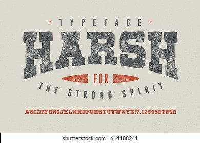 HARSH FONT. Crafted retro vintage typeface design. Original handmade textured lettering type alphabet on white background. Authentic handwritten font, vector letters.