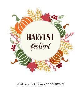 Harvest Festival - hand drawn lettering phrase and autumn harvest symbols. Harvest fest poster design. Template for postcard or invitation card, poster, banner. Vector illustration.