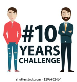 Hashtag 10 years challenge concept flat vector illustration of young men standing near letters comparing the appearance and lifestyle before and after ten years - Vector illustration