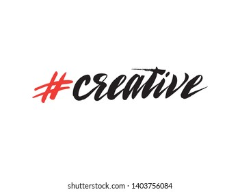 Hashtag creative. Phrase from a social network. Handwritten brush lettering for web and mobile app design.