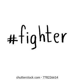 Hashtag Fighter Hand Lettering Vector Black on White Background