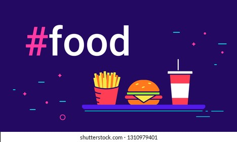 Hashtag food concept flat vector illustration of big burger with french fries and milk shake on violet background. Neon line design of junk food with hashtag headline and copy space