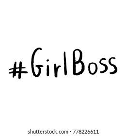 Hashtag Girl Boss Motivational Vector Hand Lettering Black on White Background