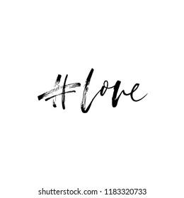 Hashtag love. Phrase from a social network. Hand drawn brush style modern calligraphy. Vectorillustration of handwritten lettering. Modern brush calligraphy.
