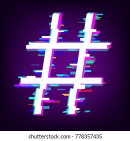 Hashtag or number sign with glitch effect isolated on dark background. Vector illustration