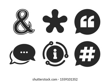 Hashtag social media and ampersand symbols. Chat, info sign. Quote, asterisk footnote icons. Programming logical operator AND sign. Speech bubble. Classic style speech bubble icon. Vector