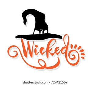 Hat and wicked lettering vector illustration for halloween.