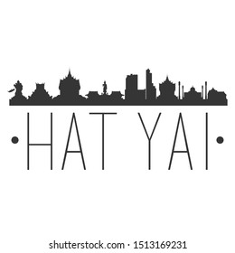 Hat Yai Thailand. City Skyline. Silhouette City. Design Vector. Famous Monuments.