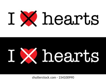 i hate hearts, funny vector font type concept, black & white background