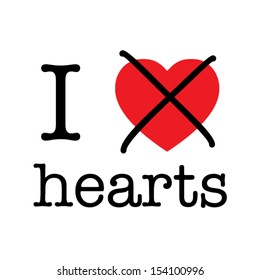i hate hearts, funny vector font type concept, white background