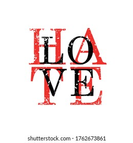 Hate Love slogan graphic vector print lettering for t shirt print design