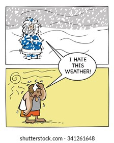 I hate this weather!