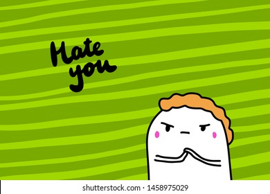 I Hate You Images, Stock Photos & Vectors | Shutterstock
