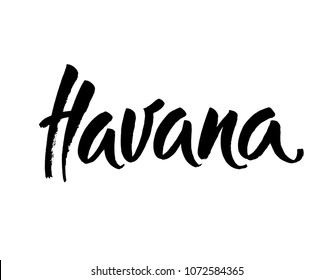 havana, text design. Typography poster. Usable as background. Modern brush calligraphy. Ink hand lettering. Vector illustration.