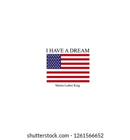I have a dream. Martin Luther King. vector