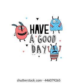 Have a good day card with Colorful toy cute monster