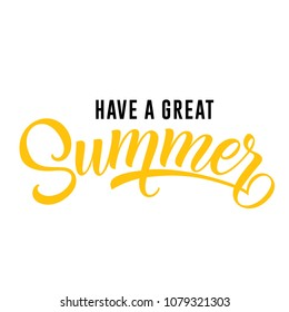 Have great summer seasonal greeting card template. Typed and calligraphic text can be used for message, posters, flyers, banners.Summer sale seasonal poster template. Calligraphic inscription.