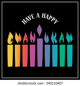 Have a Happy Chanukah hanukkah traditional jewish holiday. Background Menorah with flames spelling out the word Chanukah